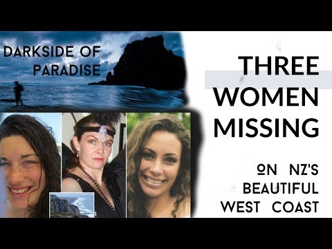 NZ TRUE STORY | 3 Women Missing In West Auckland | Crime Or Accident?