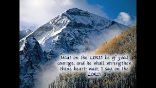 Learning To Wait - Isaiah 40:31