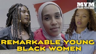 Remarkable Young Black Women | Documentary | MYM | Black History Month 2019