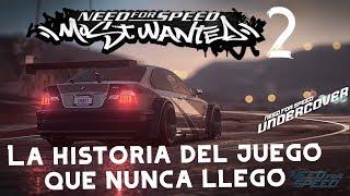 Need For Speed Most Wanted 2 El juego que Nunca llego | El Final de EA Black Box
