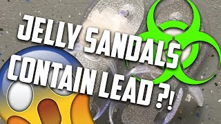 Walmart Jelly Sandals Contain Lead?