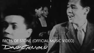 David Gilmour Faces Of Stone Official Music Video