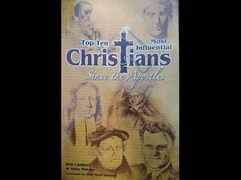 Book Review-Top Ten Most Influential Christians Since the Apostles