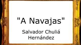 A Navajas - Salvador Chuliá Hernández [Pasodoble]