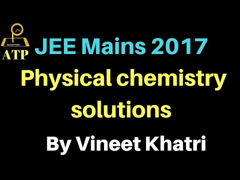 JEE Mains 2017 solutions - Physical Chemistry