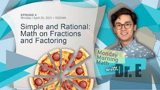 SIMPLE AND RATIONAL: math on fractions and factoring   Paano Gumaling Sa Math