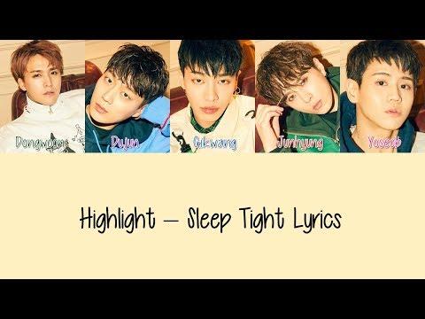 Highlight – Sleep Tight [Hang, Rom & Eng Lyrics]