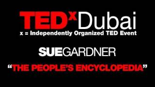 TEDxDubai 2010| Sue Gardner | People
