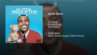 LIL DUVAL FEAT. SNOOP DOGG - SMILE BITCH