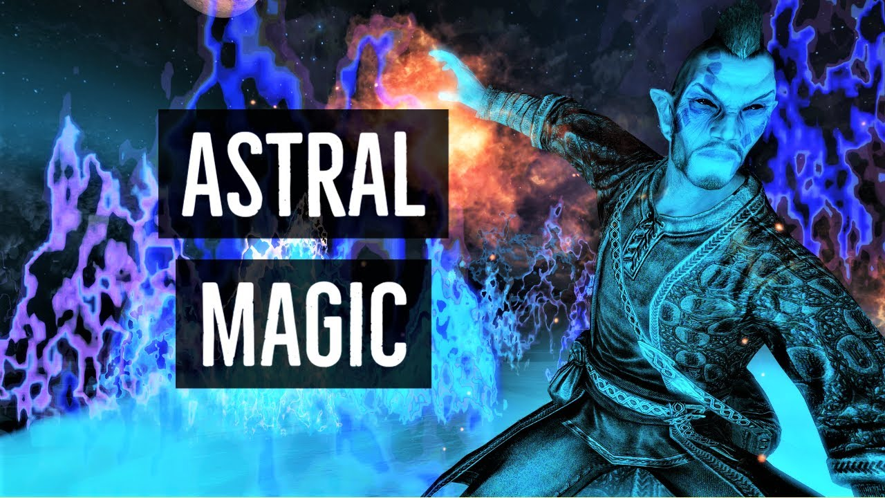 Skyrim Mods: Astral Magic SSE (New Spell Mod) | PC & XBOX