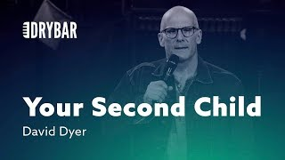 Your Second Child Is A Different Story - David Dyer