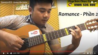 Romance [P2] - Hướng Dẫn Guitar
