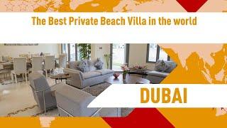 The Best Private Beach Villa in the world   review hotel in Dubai, UAE