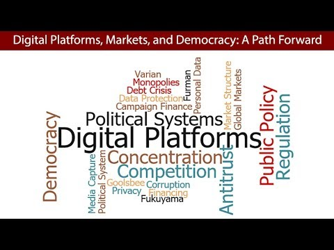 2019 ANTITRUST AND COMPETITION CONFERENCE - DIGITAL PLATFORMS, MARKETS, AND DEMOCRACY