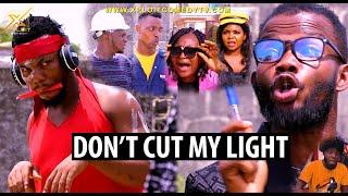 Don't Cut My Light (Xploit Comedy)