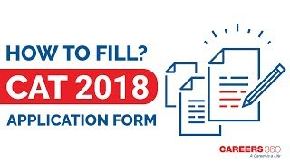 How to Fill CAT Application Form 2018 - Step by step Guide