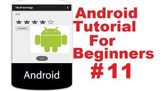 Android Tutorial for Beginners 11 # Android RatingBar Basics