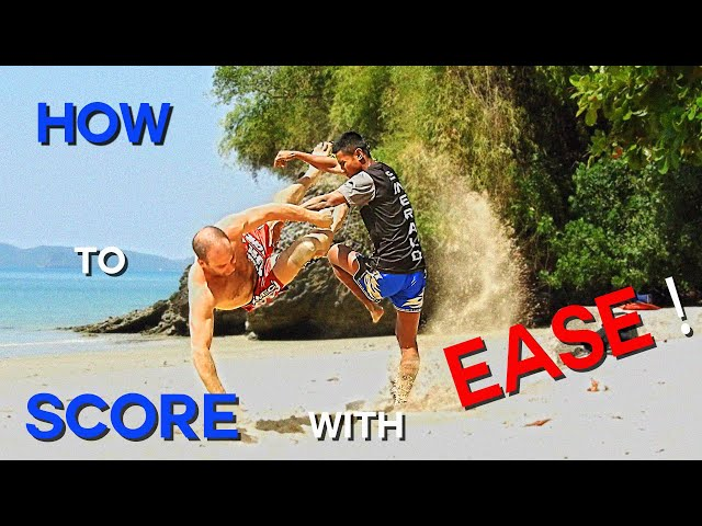 How to score with Ease in Muay Thai !
