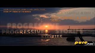 Jose Tabarez & Dim K - Progressive Stories RadioShow