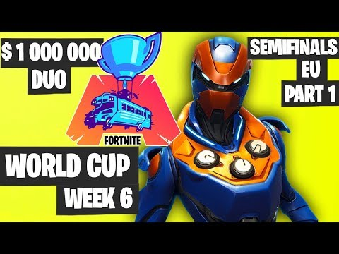 Fortnite World Cup Week 6 Highlights Semifinal EU Duo Part 1 [Fortnite Tournament 2019]