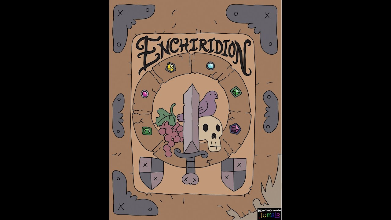 the enchiridion Arrian also compiled a popular digest, entitled the enchiridion, or handbook in a preface to the discourses, addressed to lucius gellius.