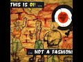 This Is Oi! Not A Fashion(Full Album)