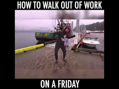 Leaving Work On A Friday Like A Boss Youtube