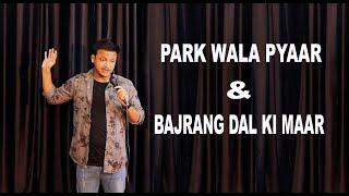 Park wala Pyaar & Bajrang dal || Valentine day || Stand up comedy ft. Rahul Rajput