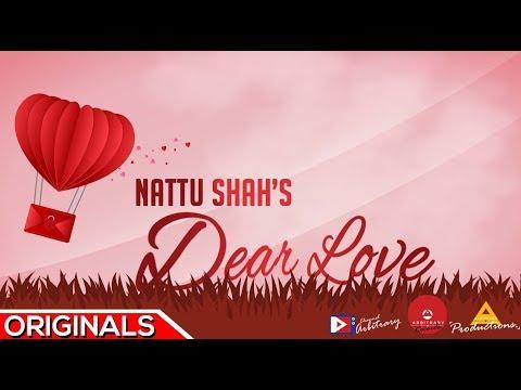 Dear Love - Nattu Shah | Arbitrary Originals