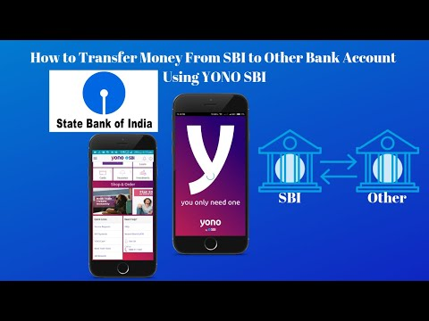How To Transfer Money From Sate Bank Of India To Other Bank Account Through YONO SBI App [Full Info]
