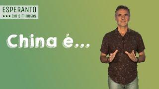 Esperanto em 3 Minutos: China é…