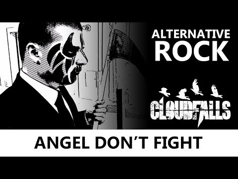 Cloudfalls - Angel Don't Fight