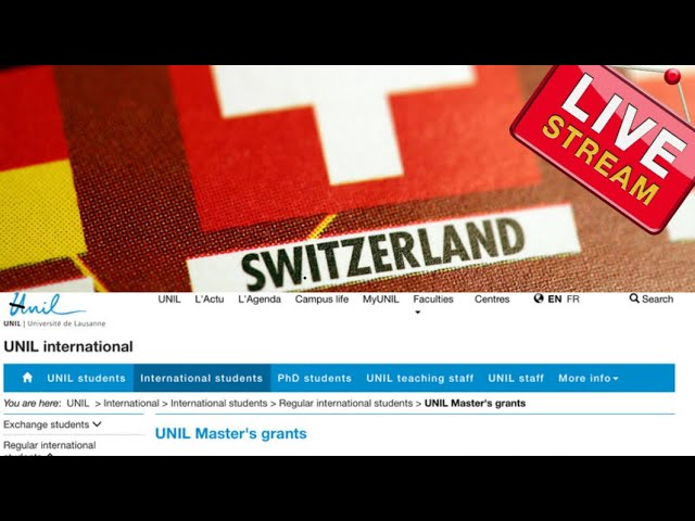 UNIL Master's Grants in Switzerland for Foreign Students (Scholarships for international students)