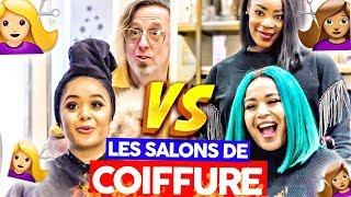 LES SALONS DE COIFFURES 💇🏼♀️VS 💇🏾♀️