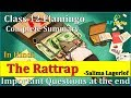 The Rattrap | CH - 4 | Check description for Last 7 year Question Papers👇 | Flamingo  | Class 12th
