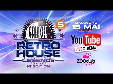GALAXIE RETRO HOUSE LEGEND'S 14 @ ZOO CLUB 15/05/16 - YOUTUBE LIVE STREAM