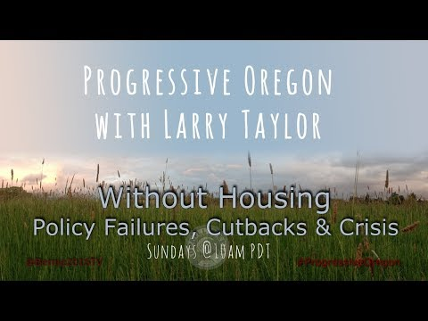 Progressive Oregon with Larry Taylor - September 24th, 2017