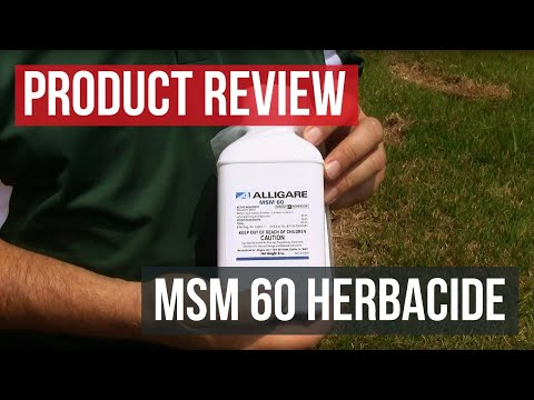 MSM 60 DF Herbicide Review Guide