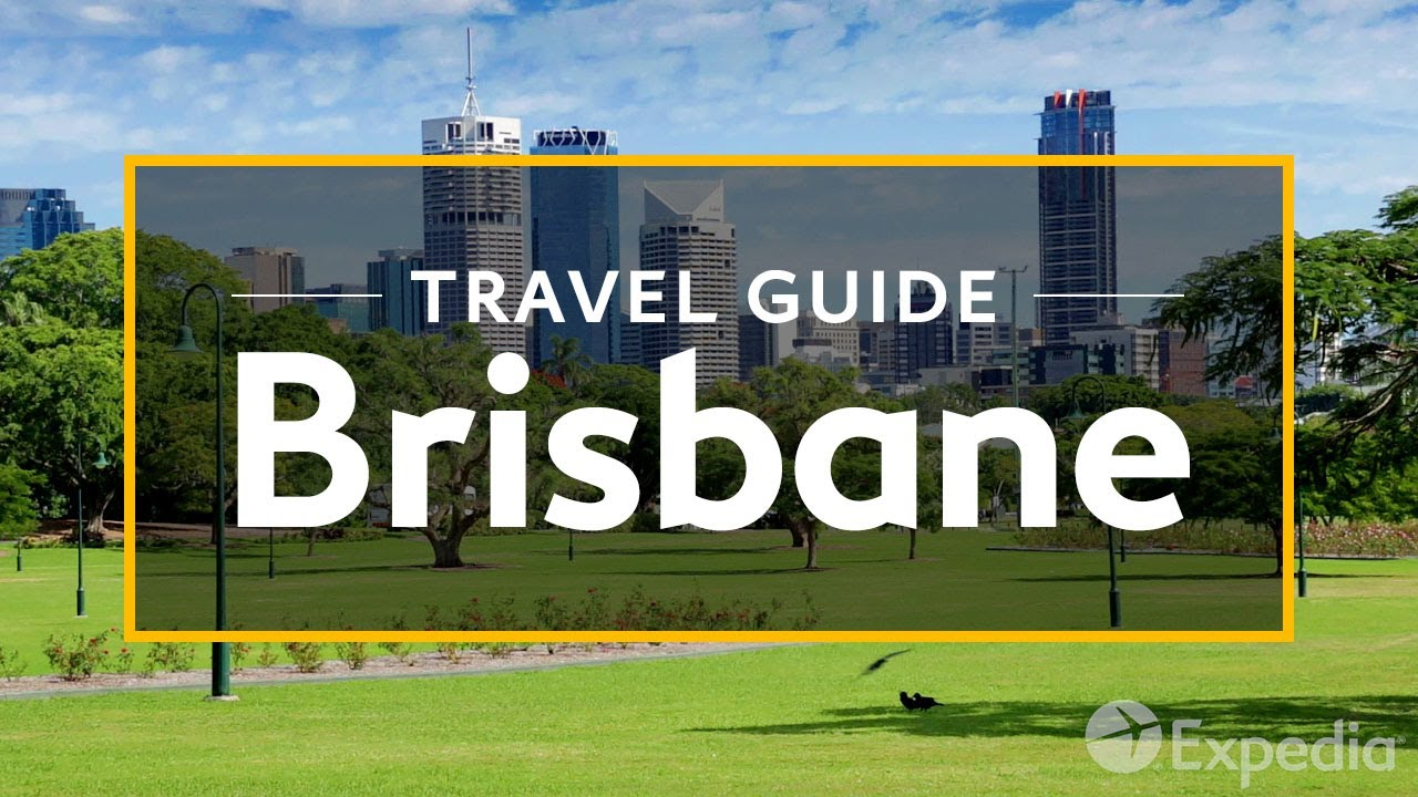Brisbane Vacation Travel Guide Expedia Youtube