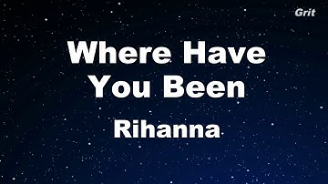 Download Where Have You Been Mp3 Or Mp4 Free