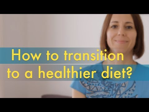 How to Transition to a Healthier Diet