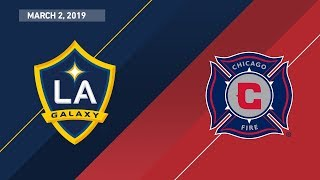 HIGHLIGHTS: LA Galaxy vs. Chicago Fire | March 2, 2019