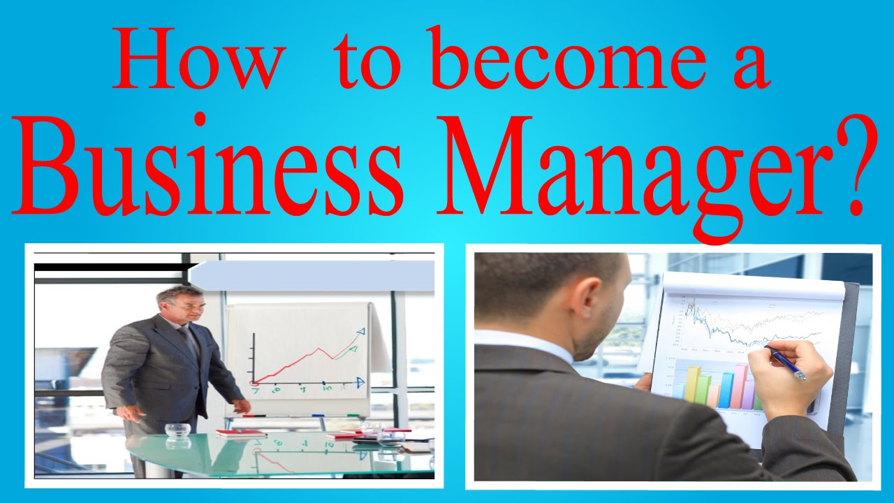 become a business manager? - YouTube