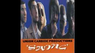 Union Carbide Productions - Waiting for Turns