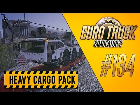 НОВОЕ DLC - Euro Truck Simulator 2 - Heavy Cargo Pack [#134]