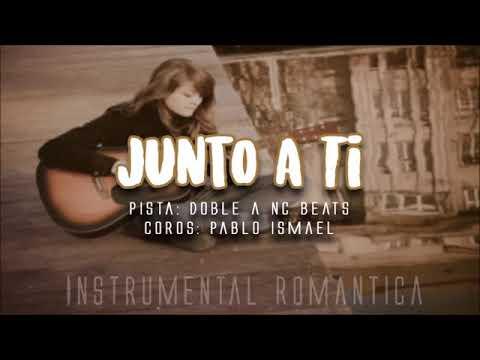 Base De Rap Romantico Con Coro - JUNTO A TI - Pablo Ismael - Doble A Nc Beats