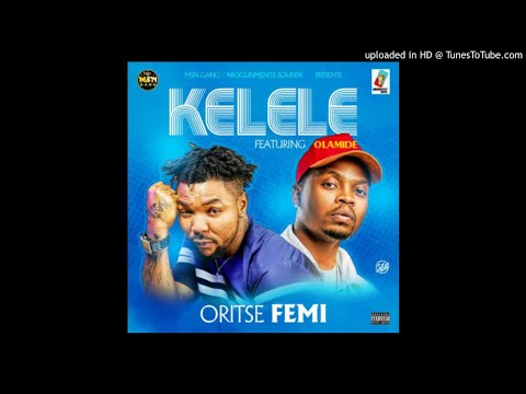 Oritsefemi Ft. Olamide - Kelele (Official Audio)