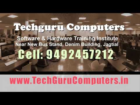 TechGuruComputers Software and Hardware Training Institute jagtial cell 9492457212