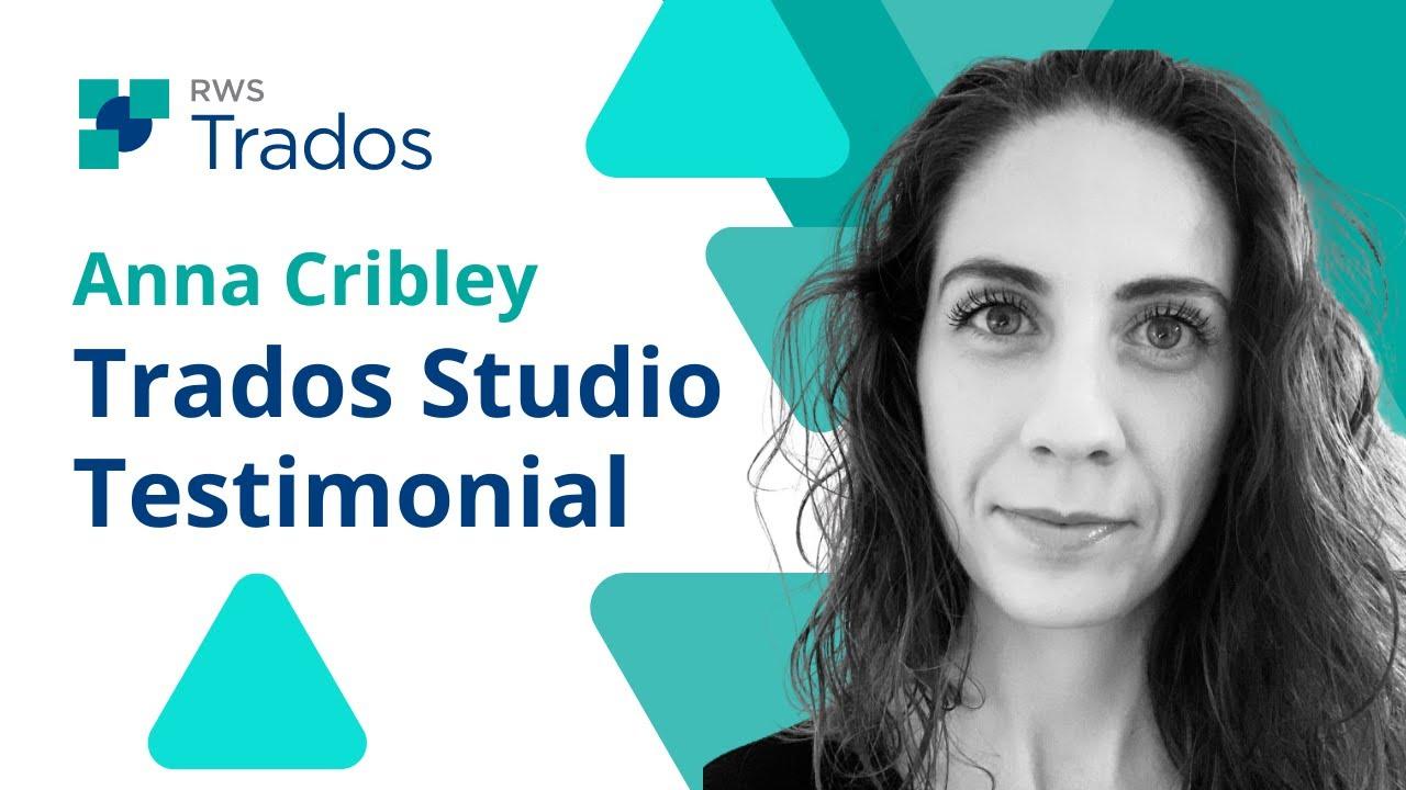 SDL Trados Studio Testimonial - Anna Cribley