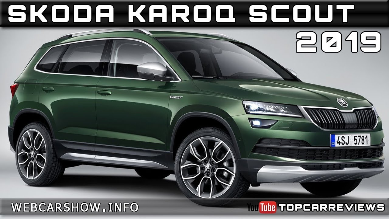 2019 Skoda Karoq Scout Review Rendered Price Specs Release Date